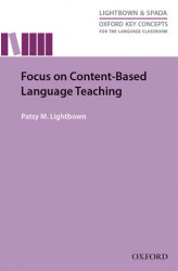 Okładka: Focus on Content-Based Language Teaching - Oxford Key Concepts for the Language Classroom