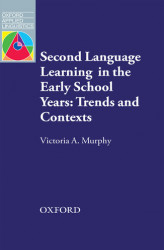 Okładka książki: Second Language Learning in the Early School Years: Trends and Contexts - Oxford Applied Linguistics