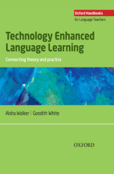 Okładka: Technology Enhanced Language Learning: connection theory and practice - Oxford Handbooks for Language Teachers