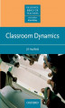 Okładka książki: Classroom Dynamics - Resource Books for Teachers