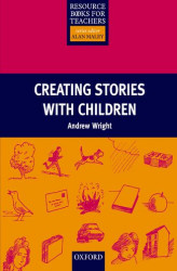 Okładka: Creating Stories With Children - Resource Books for Teachers