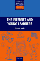Okładka książki: The Internet and Young Learners - Primary Resource Books for Teachers