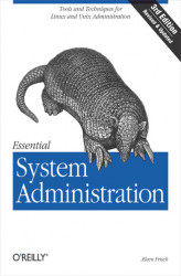 Okładka: Essential System Administration. Tools and Techniques for Linux and Unix Administration