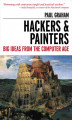 Okładka książki: Hackers & Painters. Big Ideas from the Computer Age