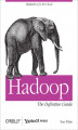 Okładka książki: Hadoop: The Definitive Guide. The Definitive Guide