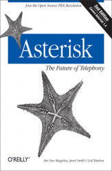 Okładka: Asterisk: The Future of Telephony. The Future of Telephony