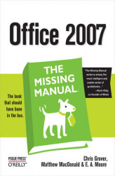 Okładka: Office 2007: The Missing Manual. The Missing Manual