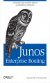 Okładka książki: JUNOS Enterprise Routing. A Practical Guide to JUNOS Software and Enterprise Certification