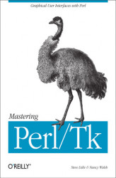 Okładka książki: Mastering Perl/Tk. Graphical User Interfaces in Perl