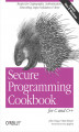 Okładka książki: Secure Programming Cookbook for C and C++. Recipes for Cryptography, Authentication, Input Validation & More