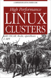 Okładka: High Performance Linux Clusters with OSCAR, Rocks, OpenMosix, and MPI