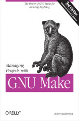 Okładka książki: Managing Projects with GNU Make