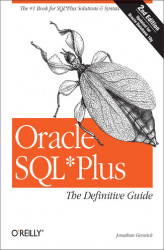 Okładka książki: Oracle SQL*Plus: The Definitive Guide. The Definitive Guide