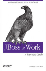 Okładka książki: JBoss at Work: A Practical Guide. A Practical Guide