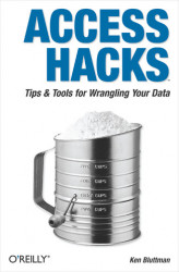 Okładka: Access Hacks. Tips & Tools for Wrangling Your Data