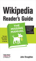 Okładka książki: Wikipedia Reader\'s Guide: The Missing Manual. The Missing Manual