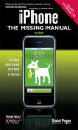 Okładka książki: iPhone: The Missing Manual. Covers the iPhone 3G - David Pogue