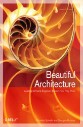 Okładka: Beautiful Architecture. Leading Thinkers Reveal the Hidden Beauty in Software Design