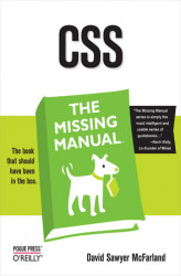 Okładka: CSS: The Missing Manual. The Missing Manual