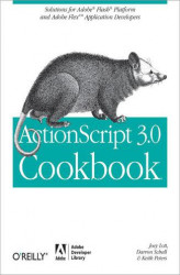 Okładka: ActionScript 3.0 Cookbook. Solutions for Flash Platform and Flex Application Developers