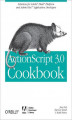 Okładka książki: ActionScript 3.0 Cookbook. Solutions for Flash Platform and Flex Application Developers
