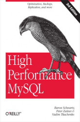 Okładka: High Performance MySQL. Optimization, Backups, Replication, and More. 2nd Edition