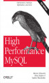 Okładka książki: High Performance MySQL. Optimization, Backups, Replication, and More. 2nd Edition