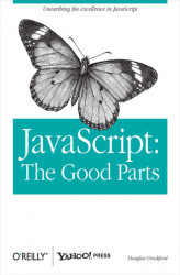 Okładka: JavaScript: The Good Parts. The Good Parts