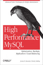 Okładka: High Performance MySQL. Optimization, Backups, Replication, Load Balancing & More