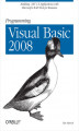 Okładka książki: Programming Visual Basic 2008. Build .NET 3.5 Applications with Microsoft's RAD Tool for Business