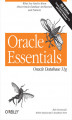 Okładka książki: Oracle Essentials. Oracle Database 11g