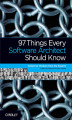 Okładka książki: 97 Things Every Software Architect Should Know. Collective Wisdom from the Experts