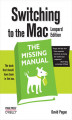 Okładka książki: Switching to the Mac: The Missing Manual, Leopard Edition. Leopard Edition - David Pogue