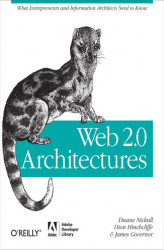 Okładka: Web 2.0 Architectures. What entrepreneurs and information architects need to know