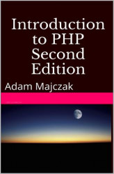 Okładka książki: Introduction to PHP, Part 1, Second Edition