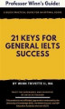 Okładka książki: 21 Keys for General IELTS Success