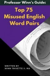 Okładka książki: Top 75 Misused English Word Pairs
