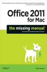 Okładka: Office 2011 for Macintosh: The Missing Manual