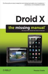 Okładka: Droid X: The Missing Manual. The Missing Manual