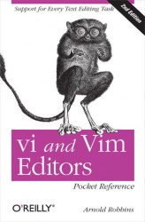 Okładka: vi and Vim Editors Pocket Reference. Support for every text editing task