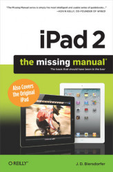 Okładka: iPad 2: The Missing Manual. The Missing Manual. 2nd Edition