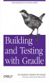 Okładka książki: Building and Testing with Gradle