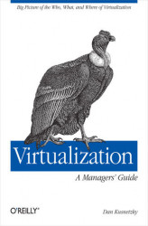 Okładka: Virtualization: A Manager's Guide