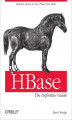Okładka książki: HBase: The Definitive Guide