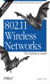 Okładka książki: 802.11 Wireless Networks: The Definitive Guide. The Definitive Guide