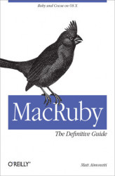 Okładka: MacRuby: The Definitive Guide. Ruby and Cocoa on OS X