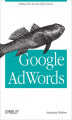 Okładka książki: Google AdWords. Managing Your Advertising Program
