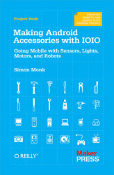Okładka książki: Making Android Accessories with IOIO