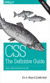 Okładka książki: CSS: The Definitive Guide. Visual Presentation for the Web. 4th Edition