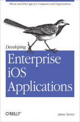 Okładka: Developing Enterprise iOS Applications. iPhone and iPad Apps for Companies and Organizations